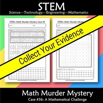 STEM Math Murder Mystery Case#36 A Math Challenge
