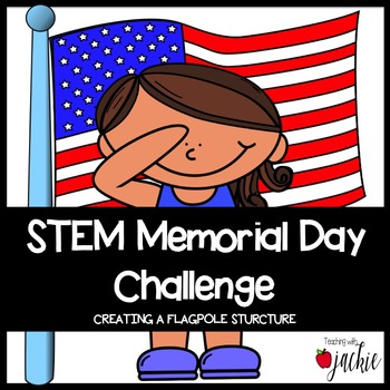 Memorial Day STEM Challenge
