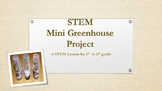 STEM Mini Greenhouse Project