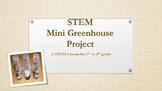 STEM Mini Greenhouse Project