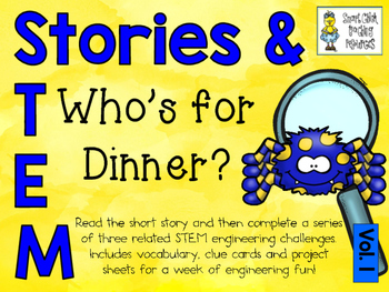 Stories & STEM ~ Who's for Dinner?  ~ 3 STEM Challenges using Flight