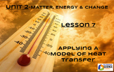STEM/NGSS Lesson 7 Supplement HW--Applying A Model of Heat