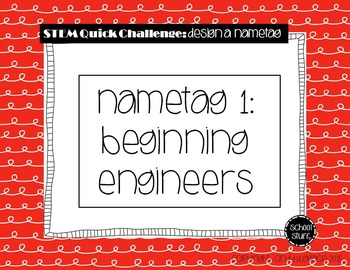 STEM Nametag Challenge