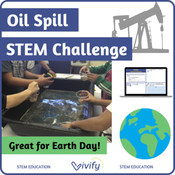STEM Oil Spill Challenge / Earth Day Activity (Volume & Measurement)