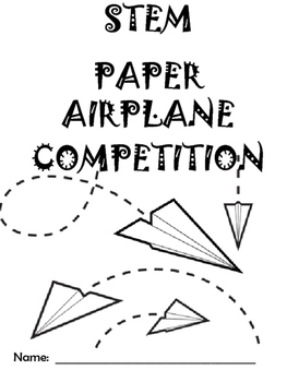 BACK TO SCHOOL STEM ACTIVITY:  Paper Airplane Challenge