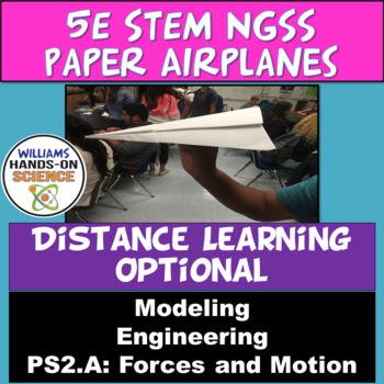 NGSS MS-PS2-2: STEM 5E Paper Airplane Competition Forces Interactions
