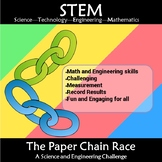 STEM Paper Chain Race: An Engineering and Math Challenge