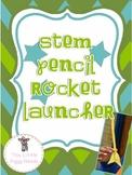 STEM Pencil Rocket Launcher
