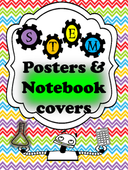 STEM Poster & Notebook Cover Set { 2 different styles}