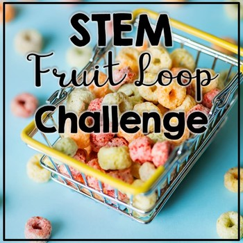 STEM Fruit Loop Challenge