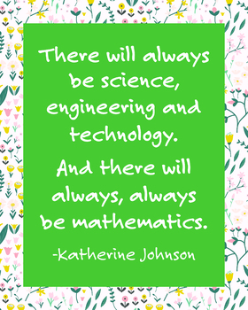 STEM Printable Poster Quote by Katherine Johnson, NASA Mathematician
