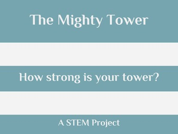 STEM Project: A mighty tower