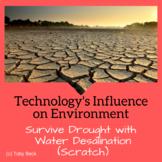 STEM: Water Desalination System-Resource Use Socials (Scratch)