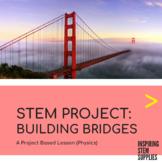 STEM Project | Building Bridges | Project-Based Learning