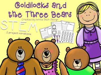 Stem Project Goldilocks And The Three Bears By White Desk