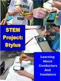 STEM Project: Stylus Insulators Conductors Thermal Energy Inquiry