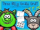 STEM Project Three Billy Goat's Gruff