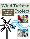 STEM Project: WIND TURBINE Alternative Energy Inquiry