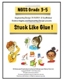 NGSS 3-5 Engineering Design/STEM : Making and Testing Glue