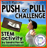 STEM Push and Pull Challenge