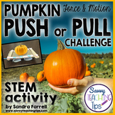 STEM Push and Pull Pumpkin Challenge
