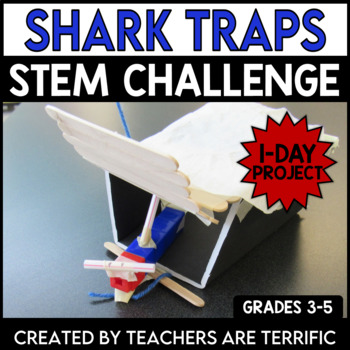 STEM Quick Challenge Shark Traps