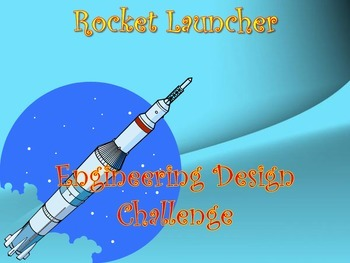 STEM: Rocket Launcher Engineering Design Challenge