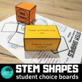 STEM Choice Boards 3D Shapes