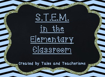 STEM/STEAM Activities for the Elementary Classroom: Print and Go!