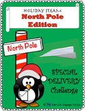 STEM STEAM Challenge: North Pole Edition -- Special Delivery Challenge
