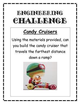 STEM, STEAM, Engineering Challenge CANDY CRUISERS
