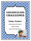 STEM, STEAM, Engineering Challenge CANDY CRUISERS