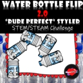 STEM/STEAM Project Based Learning - Water Bottle Flip Challenge