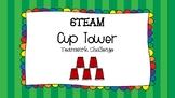 STEM STEAM Teamwork Cup Tower Challenge