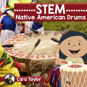 STEM (STEAM) Thanksgiving Native American Drums