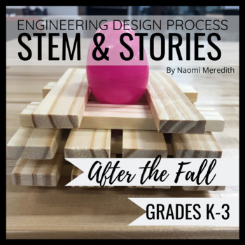 After the Fall Book Activities | Engineering Design Process Activity