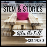 After the Fall Book Activities | Engineering Design Proces