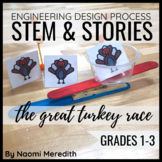 STEM & STORIES: Activity to Support Book | The Great Turkey Race