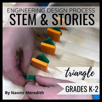 STEM & STORIES: Activity to Support Triangle by Mac Barnett