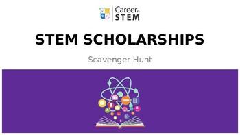 STEM Scholarships Scavenger Hunt Game with lesson