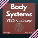 STEM Project Based Learning Science, Body Systems, Insulin, Diabetes 3D Printing