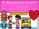 STEM Science, Technology, Engineering & Math: A Wrinkled Heart 4 Back To School