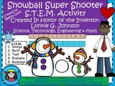 STEM Science, Technology, Engineering & Math: Snowball Super Shooter