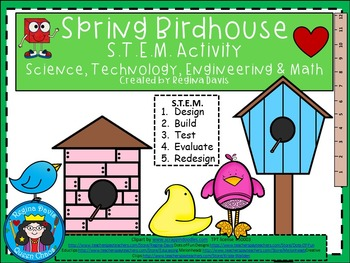 STEM Science, Technology, Engineering & Math: Spring Birdhouse