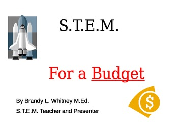 STEM (Science, Technology ,Engineering and Mathematics) Plans for a Budget