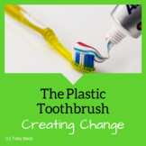 STEM Challenge: The Plastic Toothbrush and The Environment