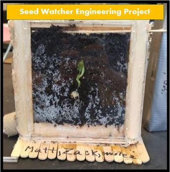 """STEM """"Seed Watcher"""" Engineering Project"""