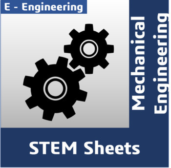 STEM Sheets - Mechanical Engineering