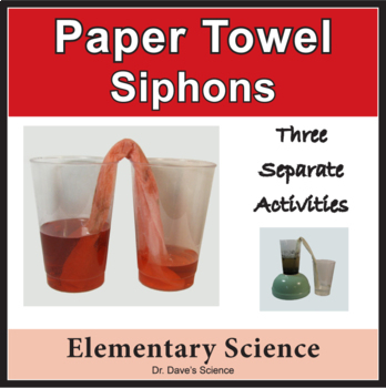 STEM: Siphoning with Paper Towels