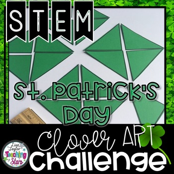 STEM St. Patrick's Day Clover Challenge